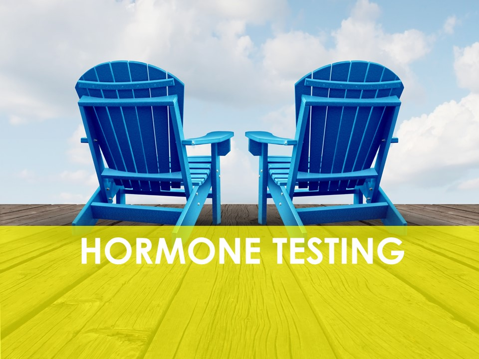 Hormone Testing Ottawa, Estrogen Dominance, Progesterone, Testosterone, BHRT, Bio-identical Hormones Ottawa