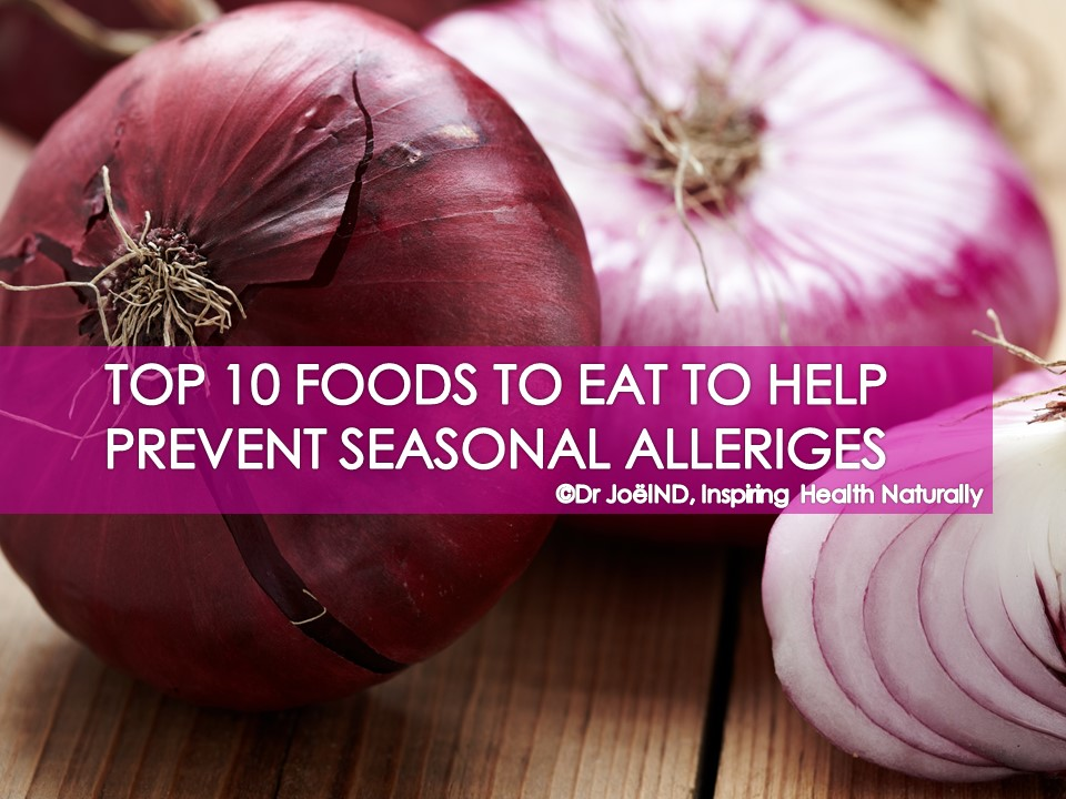 Allergies Top 10 Foods To Prevent Dr Joel ND