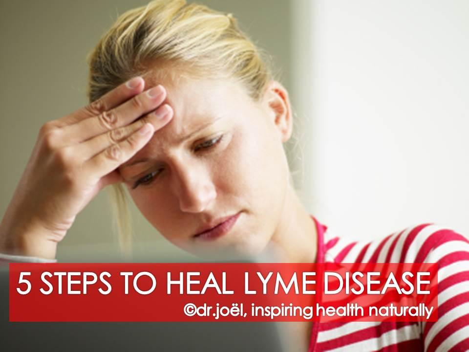 5 Steps to Heal Lyme Disease