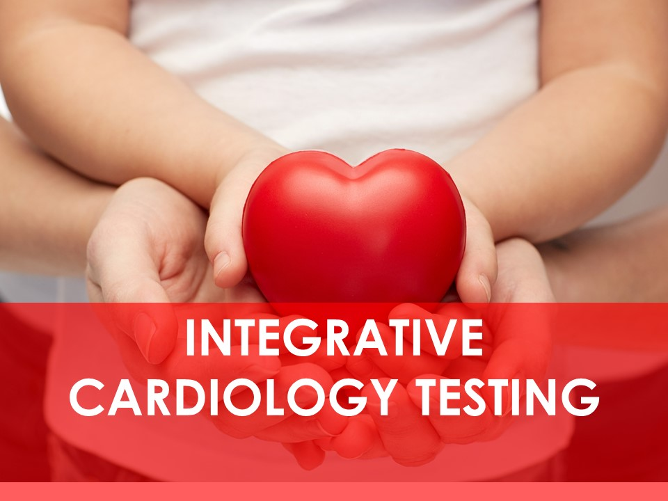 Integrative Cardiology Testing, Blood Pressure, High Cholesterol, Metabolic Syndrome Ottawa